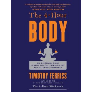 Wow, time is not in abundance and the 4-Hour Body.