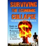 surviving the economic collapse 150x150 10 Things You Can Do Right Now To Become a Better Prepper or Get Started
