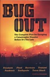 "I Just Finished ""Bug Out: The Complete Plan for Escaping a Catastrophic Disaster Before It's Too Late"""